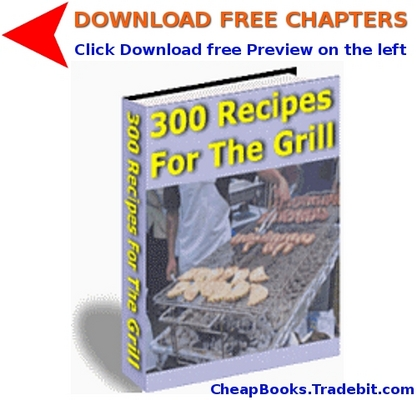 Product picture 300 Recipes For The Grill with FREE CHAPTERS