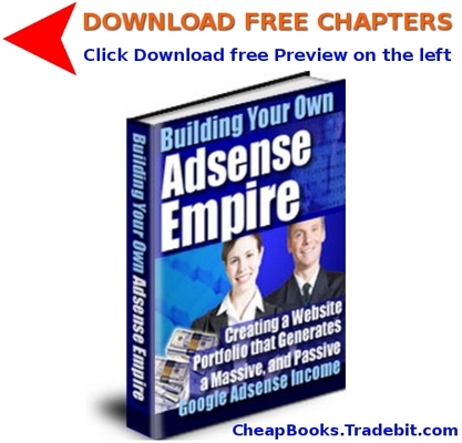 Product picture Building Your Own Adsense Empire with FREE CHAPTERS