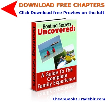 Product picture Boating Secrets Uncovered with FREE CHAPTERS