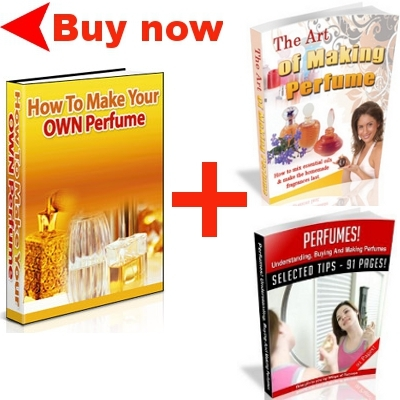 Product picture How To Make Your OWN Perfume with bonus